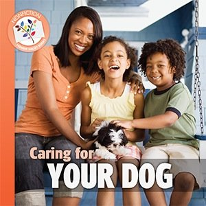 9781584533740: Caring For Your Dog