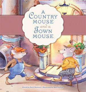 9781584535522: Country Mouse and a Town Mouse, A