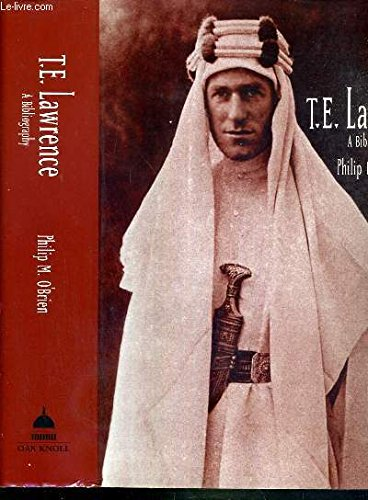 T. E. Lawrence: A Bibliography