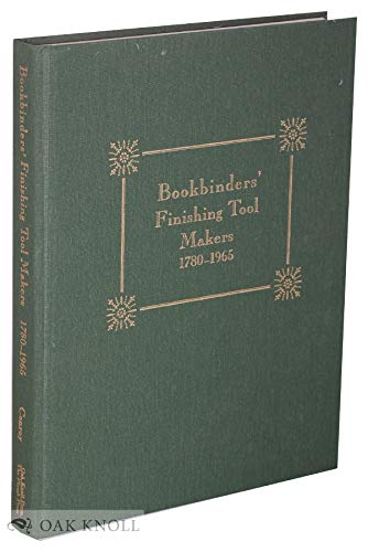 Bookbinder's finishing tool makers 1780 - 1965.