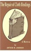 9781584560784: The Repair of Cloth Bindings