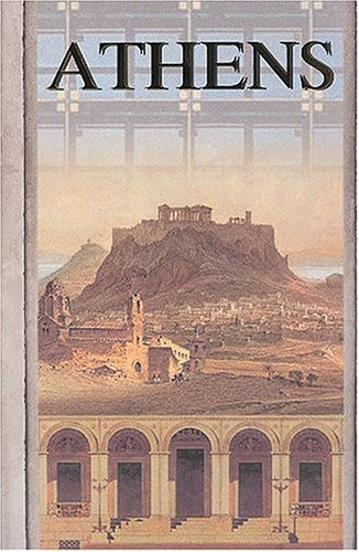 Athens: From the Classical Period to the: Editor-Manolis Korres; Editor-Charalampos
