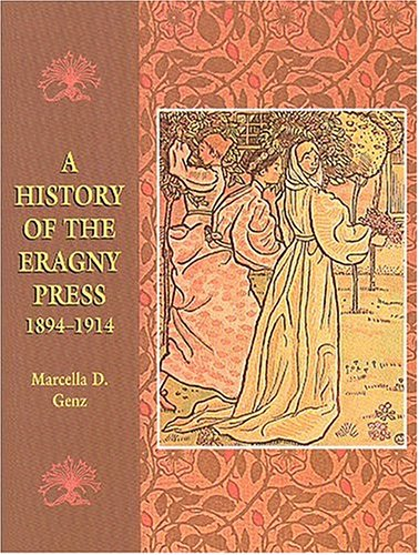 A History Of The Eragny Press 1894-1914