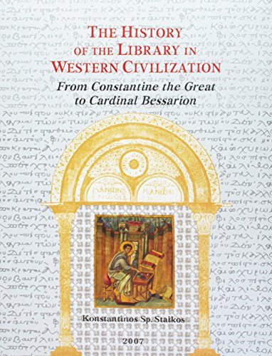 9781584561491: The History of the Library in Western Civilisation: From Constantine the Great to Cardinal Bessarion v. 3: The Byzantine World (HISTORY OF THE LIBRARY IN WESTERN CIVILIZATION)