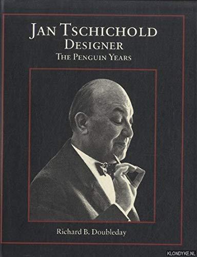 Jan Tschichold, Designer : The Penguin Years: Richard B. Doubleday