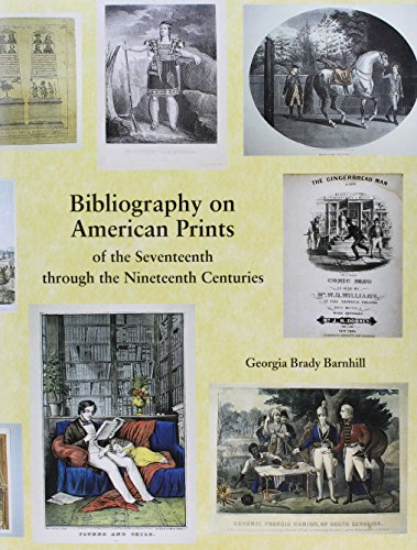 9781584561934: Bibliography on American Prints of the Seventeenth through the Nineteenth Centuries