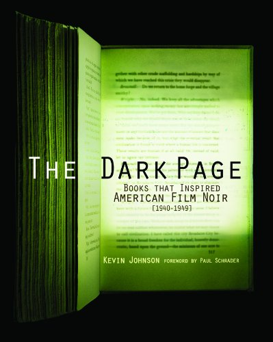 9781584562177: The Dark Page: Books That Inspired American Film Noir, 1940-1949