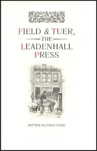 Field & Tuer, The Leadenhall Press.: Matthew McLennan Young