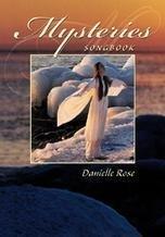 Mysteries Songbook: Rose, Danielle
