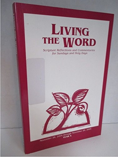 9781584592235: Living the Word: Scripture Reflections and Commentaries for Sundays and Holy Day