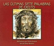 9781584592730: Las Ultimas Siete Palabras de Cristo (Spanish Edition)