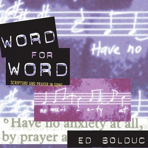 9781584594048: Word for Word: Scripture and Prayer in Song