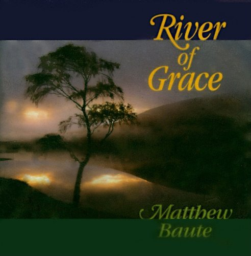 River of Grace: World Library Publications