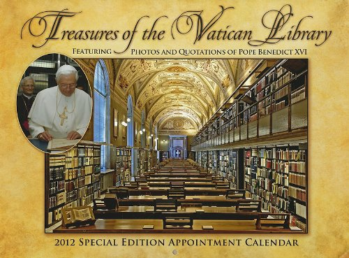 Treasures of the Vatican Library: 2012 Special Edition Appointment Calendar: XVI, Pope Benedict