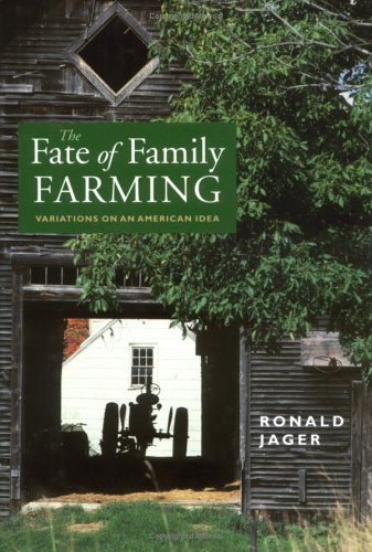 9781584650263: The Fate of Family Farming: Variations on an American Idea