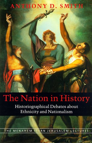 9781584650409: The Nation in History: The Living Room: Historiographical Debates About Ethnicity and Nationalism (Menahem Stern Jerusalem Lectures)