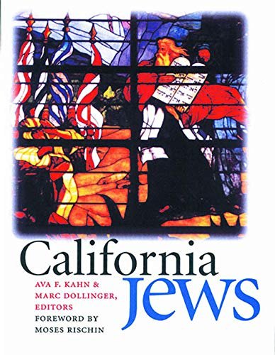 9781584650607: California Jews (Brandeis Series in American Jewish History, Culture, and Life)