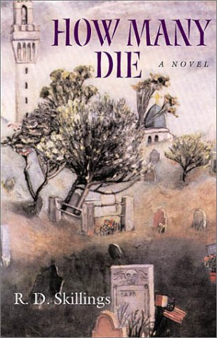 How Many Die (Hardscrabble Books-Fiction of New England): Skillings, R. D.