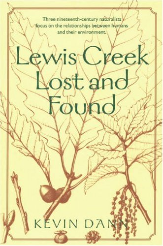 Lewis Creek lost and found.: Dann, Kevin T.