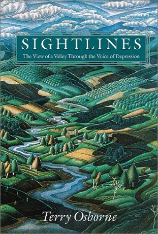 9781584650836: Sightlines: The View of a Valley through the Voice of Depression (Middlebury Bicentennial Series in Environmental Studies)