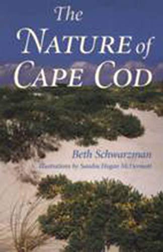 9781584651079: The Nature of Cape Cod