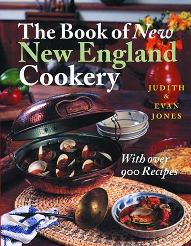 The Book of New New England Cookery: Jones, Judith; Jones,