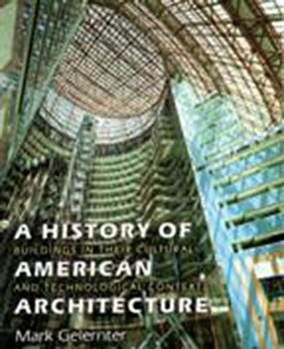 9781584651369: A History of American Architecture: Buildings in Their Cultural and Technological Context