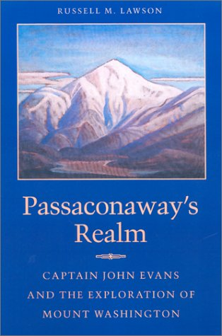 Passaconaway's Realm: Captain John Evans and the: Russell M. Lawson