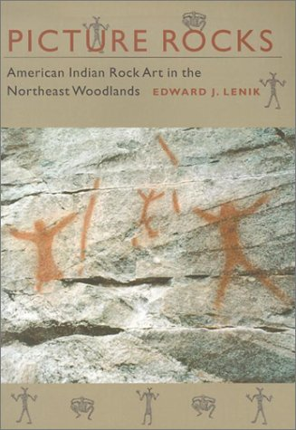 9781584651970: Picture Rocks: American Indian Rock Art in the Northeast Woodlands
