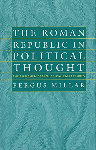 9781584651987: The Roman Republic in Political Thought (The Menahem Stern Jerusalem Lectures)