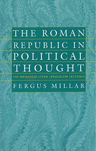 9781584651994: The Roman Republic in Political Thought (The Menahem Stern Jerusalem Lectures)