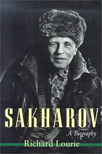 Sakharov: A Biography (1584652071) by Richard Lourie