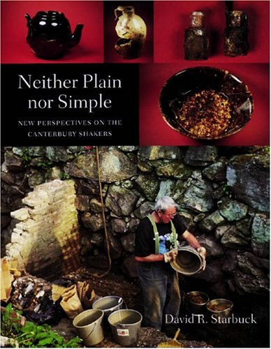 9781584652106: Neither Plain nor Simple: New Perspectives on the Canterbury Shakers