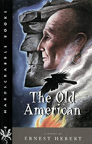 9781584652137: The Old American: A Novel (Hardscrabble Books–Fiction of New England)
