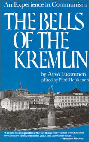 9781584652571: The Bells of the Kremlin: An Experience in Communism