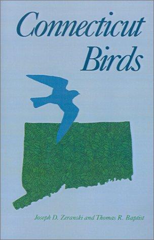 9781584652649: Connecticut Birds