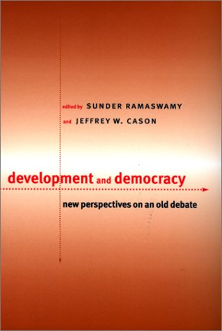 Development and Democracy: New Perspectives on an: Ramaswamy, Sunder