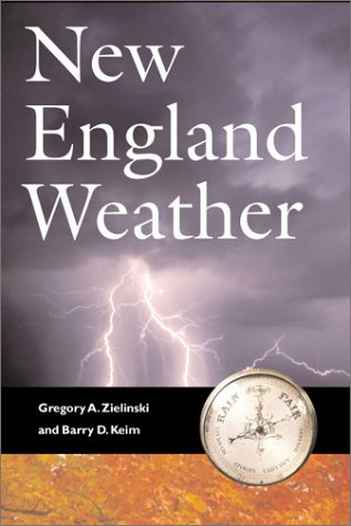 9781584653127: New England Weather New England Climate