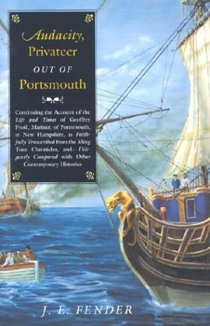 Audacity, privateer out of Portsmouth (Book 2) (SIGNED): Fender, J E