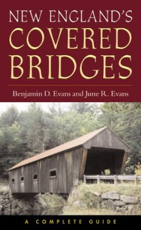 9781584653202: New England's Covered Bridges: A Complete Guide