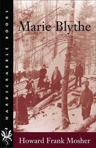 9781584653646: Marie Blythe (Hardscrabble Books–Fiction of New England)