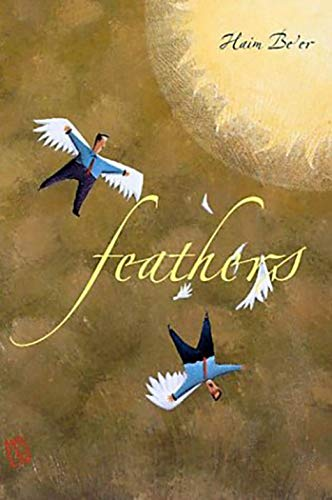 Feathers (The Tauber Institute Series for the Study of European Jewry): Be'er, Haim