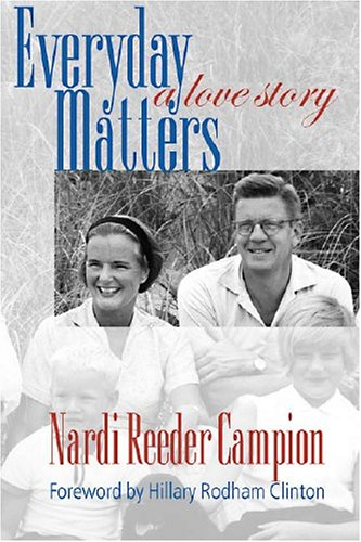 Everyday Matters: A Love Story: Campion, Nardi Reeder