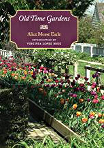 Old Time Gardens: Alice Morse Earle