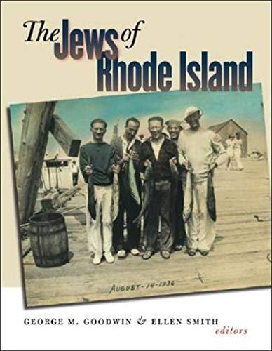 The Jews Of Rhode Island: Goodwin, George M.