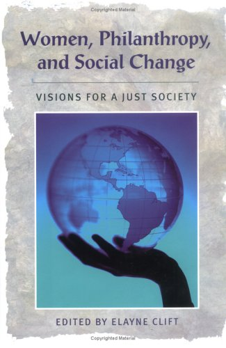 9781584654926: Women, Philanthropy, and Social Change: Visions for a Just Society (Civil Society Series) (Civil Society: Historical and Contemporary Perspectives)