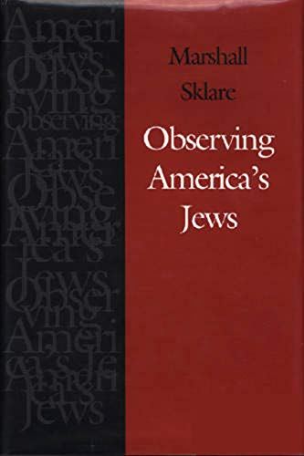 9781584655640: Observing America's Jews (Brandeis Series in American Jewish History, Culture, and Life)
