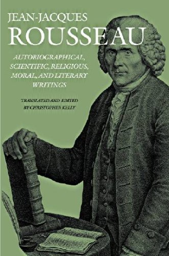 9781584655992: Autobiographical, Scientific, Religious, Moral, and Literary Writings (Collected Writings of Rousseau)