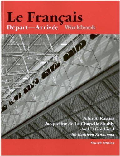 9781584656104: Le Francais: Depart-arrivee Workbook