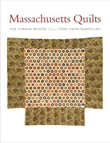 9781584657453: Massachusetts Quilts: Our Common Wealth